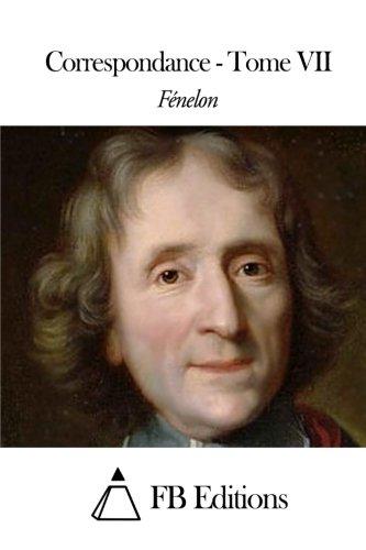 Read Online Correspondance - Tome VII (French Edition) pdf