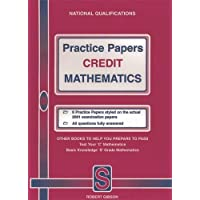 Practice Papers Credit Mathematics (Prepare to pass)