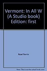 Vermont: In All Weathers (A Studio book)