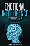 Emotional Intelligence: 3 Books in 1 - 42 Effective