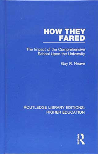 How They Fared: The Impact of the Comprehensive School Upon the University: Volume 20