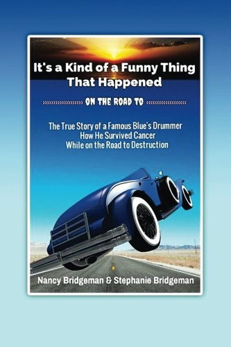 Download It's a Kind of a Funny Thing: That happened on the road to... pdf epub