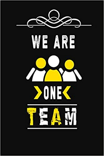 Buy We Are One Team Blank Lined Journal Thank Gift For Team Teamwork New Employee Coworkers Boss Bulk Gift Ideas Book Online At Low Prices In India We Are One Team