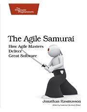 The Agile Samurai: How Agile Masters Deliver Great Software