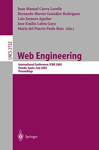 Web Engineering: International Conference, ICWE 2003, Oviedo, Spain, July 14-18, 2003. Proceedings (Lecture Notes in Computer Science)