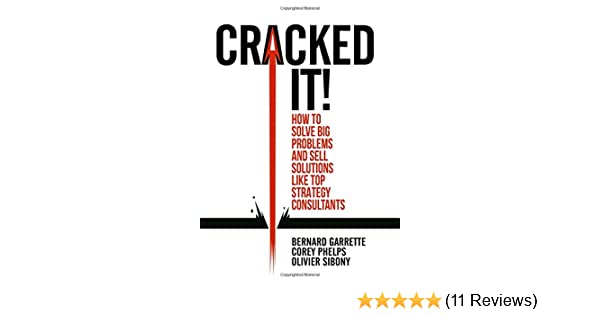 Cracked it!: How to solve big problems and sell solutions