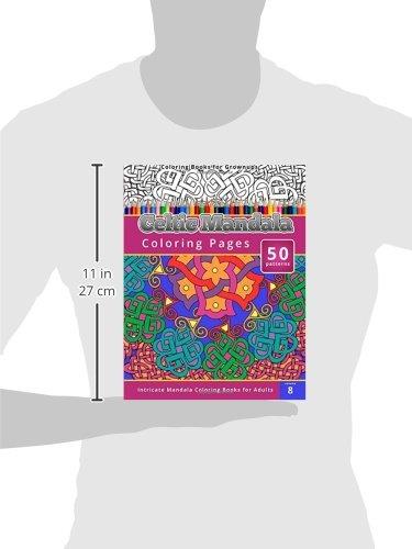 Amazon Coloring Books For Grown Ups Celtic Mandala Pages 9781505604801 Chiquita Publishing