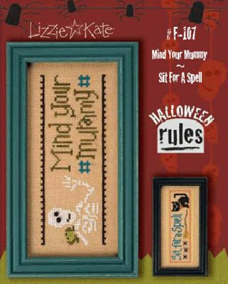 Halloween Rules-Mind Mummy/Sit A Spell Cross Stitch Chart and Free (Halloween Rules)
