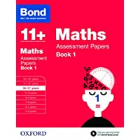 Bond 11+: Maths Assessment Papers: 10-11+ years Book 1