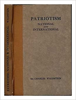 Good Synthesis Essay Topics Patriotism National And International  An Essay  By Sir Charles  Waldstein Charles Sir  Waldstein Amazoncom Books Good English Essays Examples also Essay On Paper Patriotism National And International  An Essay  By Sir Charles  English Essay Questions