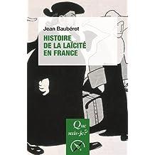 Histoire de la laïcité en France [nouvelle édition]