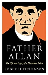 Father Allan: The Life and Legacy of a Hebridean Priest