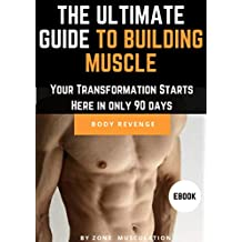 The Ultimate  Bodybuilding Guide BODY REVENGE
