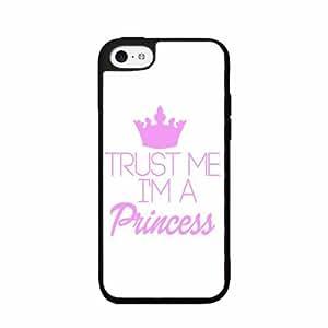 Trust Me I'm a Princess - Phone Case Back Cover (iPhone 5c Black - Plastic)