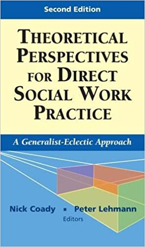 Theoretical Perspectives for Direct Social Work Practice: A ...