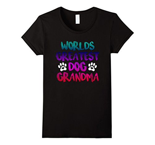 Womens Worlds Greatest DOG Grandma, Graphic T Shirt, Love my Dog XL Black (Best Halloween Dog Costumes 2017)