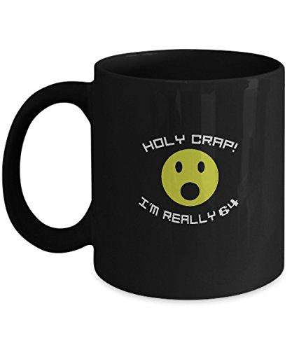 64th Anniversary Funny Gifts Ideas Aged Holy Crap I'm Really 11oz Mug