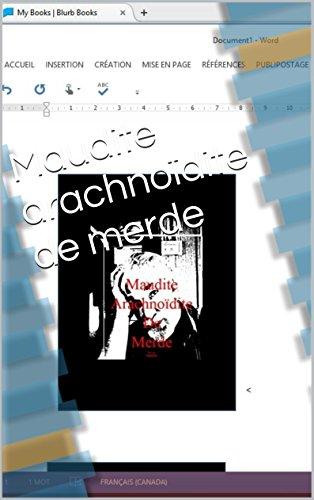 maudite-arachnoidite-de-merde-french-edition