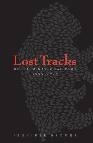 lost-tracks-buffalo-national-park-1909-1939-athabasca-university-press