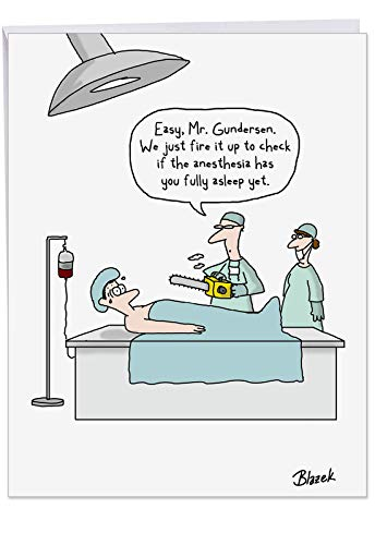 Chainsaw Anesthesia - Funny Get Well Soon Card with Envelope (Big 8.5 x 11 Inch) - Feel Better Stationery Notecard for Hospital, Surgery, Injury - Cartoon Joke Greeting Card J1300