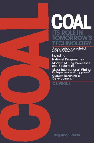 Coal: Its Role in Tomorrow's Technology: A Sourcebook on Global Coal Resources