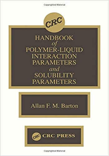 Handbook of Poylmer-Liquid Interaction Parameters and Solubility Parameters