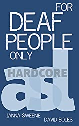 For Deaf People Only