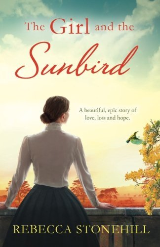 The Girl and the Sunbird: A beautiful, epic story of love, loss and hope by Bookouture