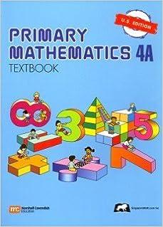 Primary Mathematics 4A Textbook U.S. Edition (2003-11-09)
