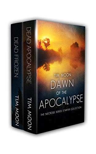Dawn of the Apocalypse: The Necrose Series Starter Collection by [Moon, Tim]