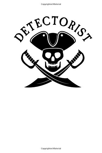 Detectorist: Weekly Planner & Journal to Keep Track of Your Treasure Hunting Metal Detecting Adventures: Lawrence Westfall: 9781797021447: Amazon.com: Books
