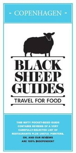 Black Sheep Guides. Travel for Food: Copenhagen