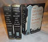 The Decline and Fall of The Roman Empire: The History of the Empire from A.D. 180 to the Fall of Constantine in A.D. 1453 (Complete and Unabridged in 3 Volumes, Vol's I, II, & III (1, 2, & 3))