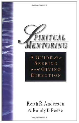 Giving Directions - Spiritual Mentoring: A Guide for Seeking & Giving Direction