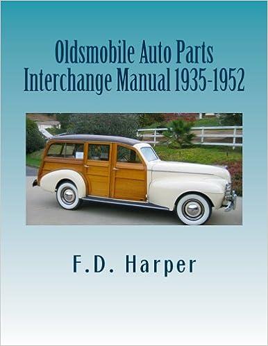 Auto Parts Interchange >> Oldsmobile Auto Parts Interchange Manual 1935 1952 F D
