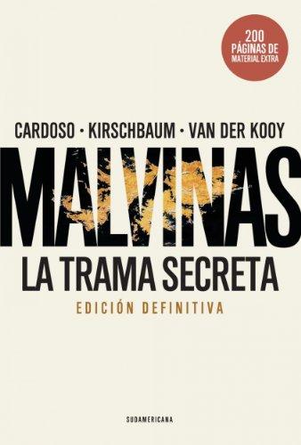 Malvinas.  La trama secreta (Edición definitiva) (Spanish Edition)