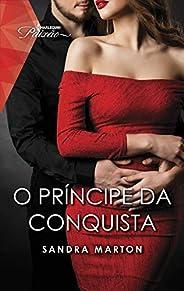 O príncipe da conquista (Paixão Livro 103)