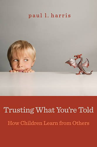 Read Online Trusting What You're Told: How Children Learn from Others ebook