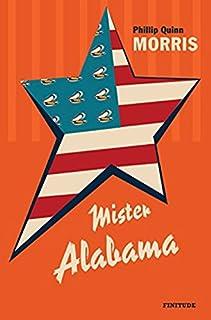 Mister Alabama, Morris, Phillip Quinn