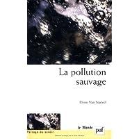 Pollution sauvage (La)