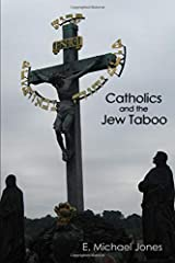 Catholics and the Jew Taboo Paperback