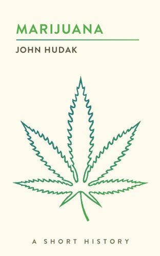 Marijuana  A Short History  The Short Histories