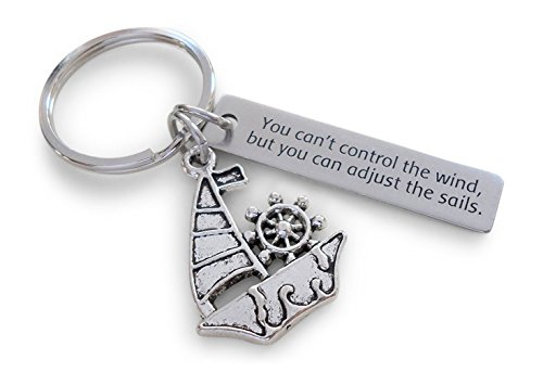 You Can't Control the Wind, But You Can Adjust the Sails Steel Tag Engraved With Sailboat Charm