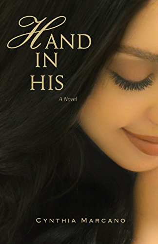 Hand In His: Contemporary Christian Fiction (Spring Love Book 2) by [Marcano, Cynthia]
