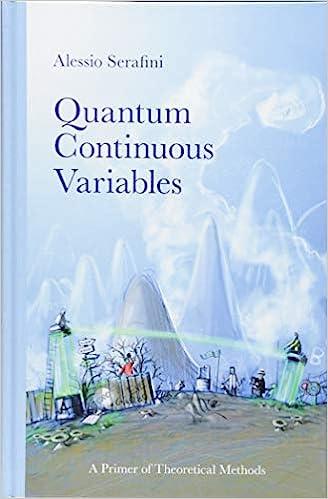 Quantum Continuous Variables: A Primer of Theoretical Methods