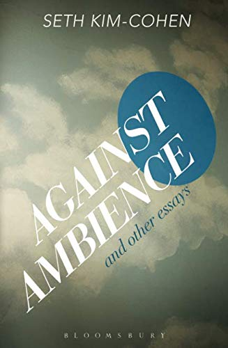 Download Against Ambience and Other Essays pdf epub
