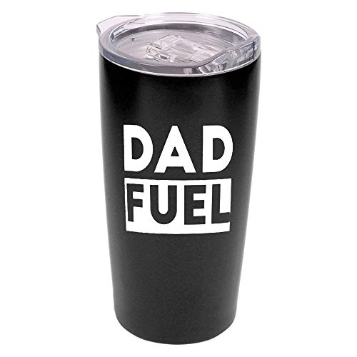 Dad Fuel - 20 oz Stainless Steel Insulated Tumbler - Father's Day Gift | Birthday Gift for Dad