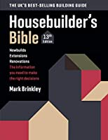The Housebuilder's Bible: 13th edition Front Cover