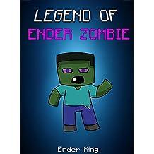 Minecraft: Legend Of EnderZombie: EnderQueen- EnderBrine- EnderZombie (ENDVENTURES SERIES Book 10)