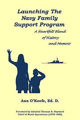 Launching the Navy Family Support Program: A Heartfelt Blend of History and Memoir